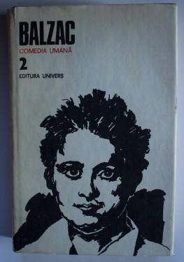 Honore de Balzac - Opere 2. Comedia umana (editie hardcover)