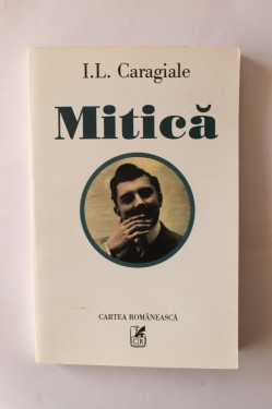 I.L. Caragiale - Mitica