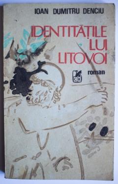 Ioan Dumitru Denciu - Identitatile lui Litovoi