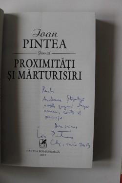 Ioan Pintea - Proximitati si marturisiri (cu autograf)