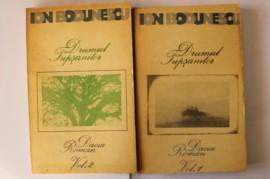 Ion Bodunescu - Drumul Tupsanilor (2 vol.)