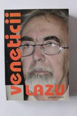 Ion Lazu - Veneticii (cu autograf)