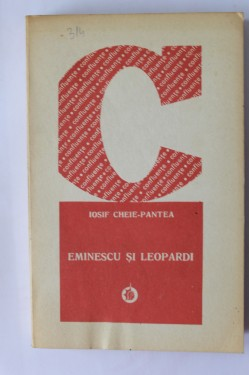 Iosif Cheie-Pantea - Eminescu si Leopardi. Afinitati elective