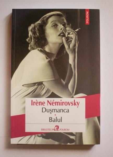 Irene Nemirovsky - Dusmanca. Balul