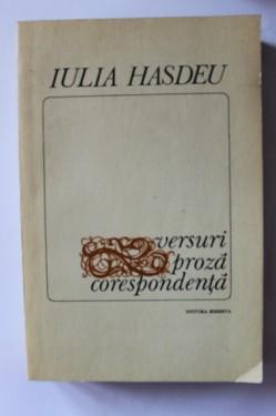 Iulia Hasdeu - Versuri, proza, corespondenta