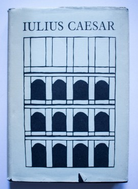 Iulius Caesar - Feljegyzesei. A Gall haborurol. A polgarhaborurol (editie hardcover)
