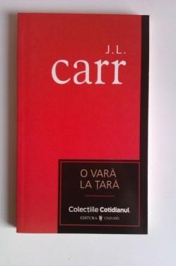 J. L. Carr - O vara la tara