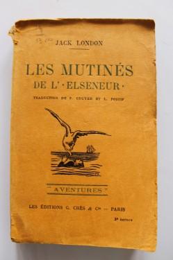 Jack London - Les mutines de l`elseneur (editie interbelica)