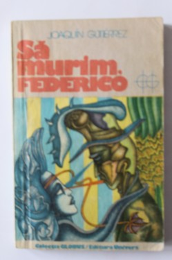 Joaquin Gutierrez - Sa murim, Federico