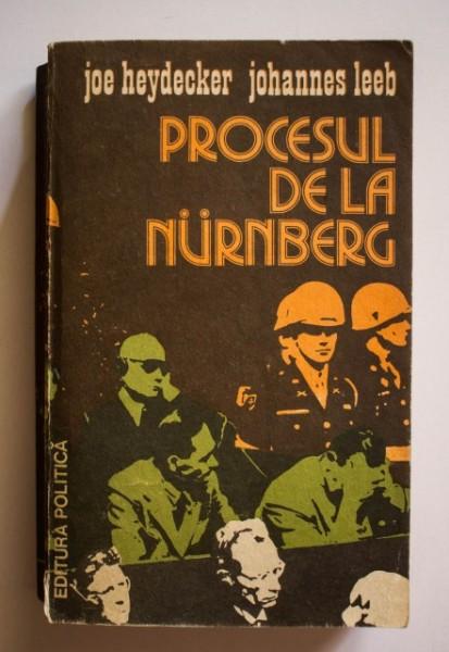Joe Heydecker, Johannes Leeb - Procesul de la Nurnberg (editie necenzurata)
