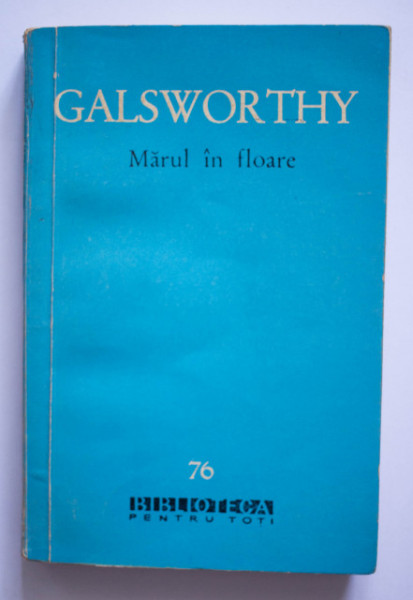 John Galsworthy - Marul in floare (nuvele)