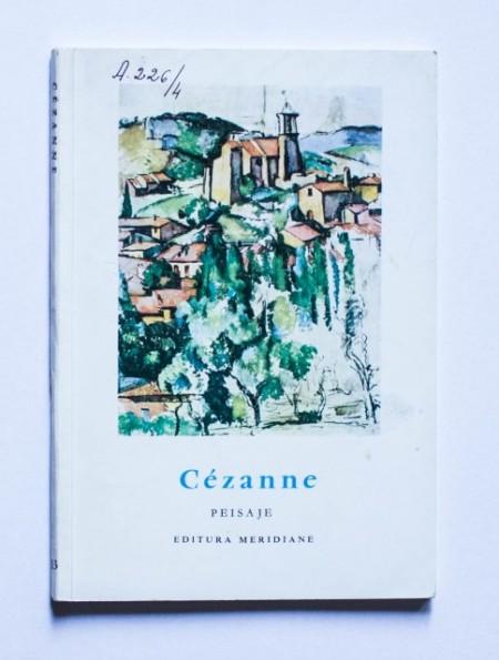 John Rewald - Cezanne. Peisaje