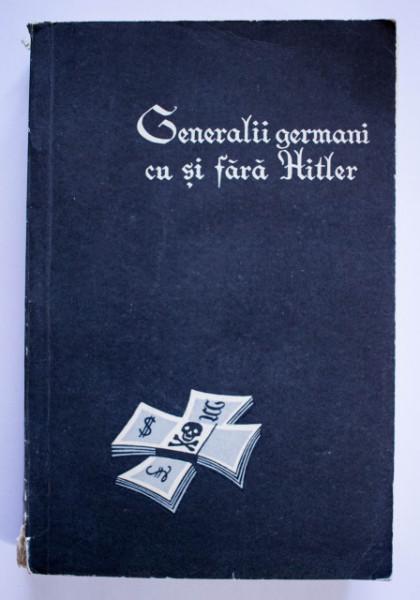 L. A. Bezimenski - Generalii germani cu si fara Hitler