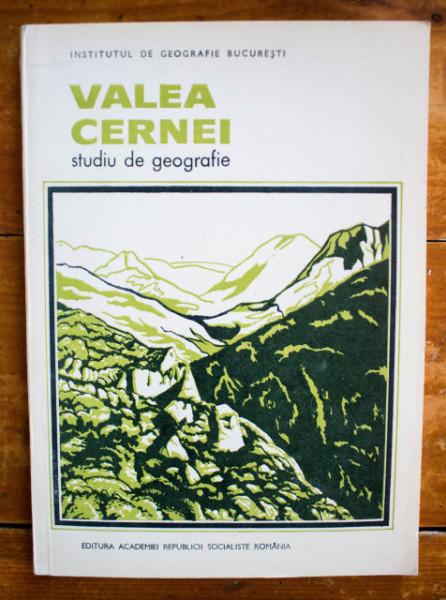 L. Badea (coord.) - Valea Cernei. Studiu de geografie