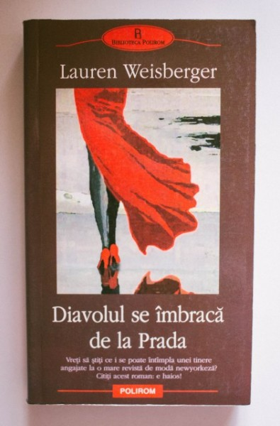 Lauren Weisberger - Diavolul se imbraca de la Prada