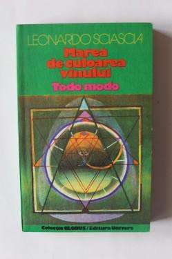 Leonardo Sciascia - Marea de culoarea vinului. Todo modo