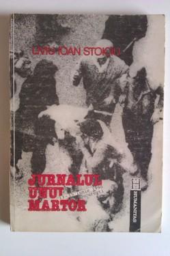 Liviu Ioan Stoiciu - Jurnalul unui martor