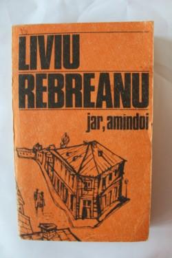 Liviu Rebreanu - Jar. Amandoi