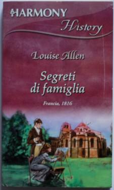 Louise Allen - Segreti di famiglia (editie in limba italiana)