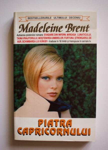 Madeleine Brent - Piatra capricornului