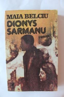 Maia Belciu - Dionys Sarmanu