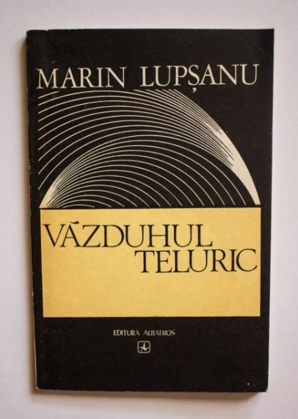 Marin Lupsanu - Vazduhul teluric
