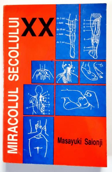 Masayuki Saionji - Miracolul secolului XX sau Terapia de indreptare a coxalelor prin masaj si presopunctura