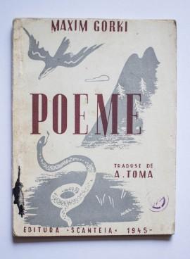 Maxim Gorki - Poeme (Soimul si sarpele. Albatrosul. Inima lui Danco)