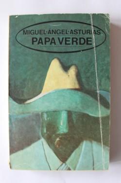 Miguel Angel Asturias - Papa Verde