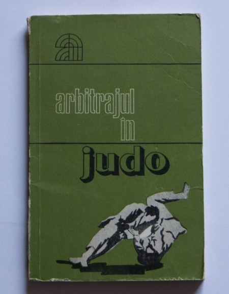 Mihai Platon - Arbitrajul in judo