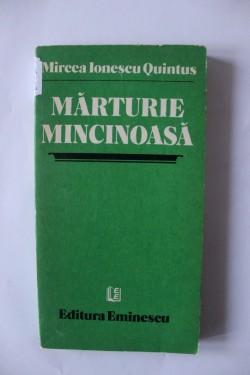 Mircea Ionescu Quintus - Marturie mincinoasa