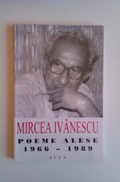 Mircea Ivanescu - Poeme alese (1966-1989)