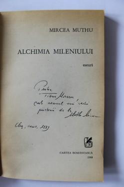 Mircea Muthu - Alchimia mileniului (cu autograf)