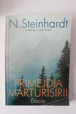 N. Steinhardt in dialog cu Ioan Pintea - Primejdia marturisirii. Convorbiri cu Ioan Pintea