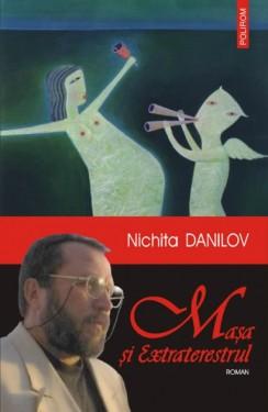 Nichita Danilov - Masa si Extraterestrul