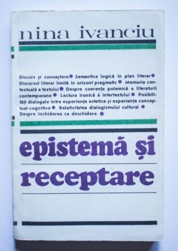 Nina Ivanciu - Epistema si receptare