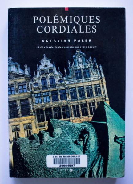 Octavian Paler - Polemiques cordiales (editie hardcover)
