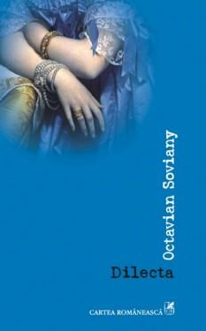 Octavian Soviany - Dilecta (contine CD)