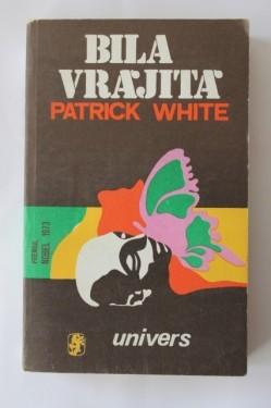 Patrick White - Bila vrajita