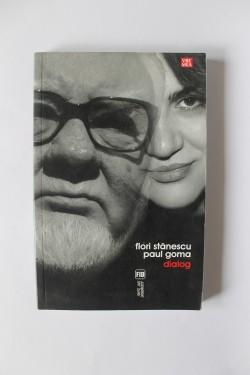 Paul Goma, Flori Stanescu - Dialog