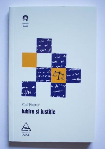 Paul Ricoeur - Iubire si justitie