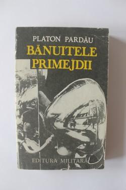 Platon Pardau - Banuitele primejdii