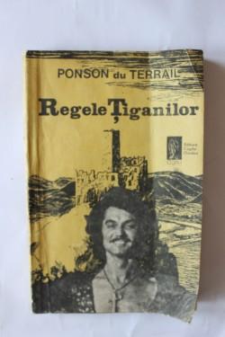 Ponson du Terrail - Regele tiganilor