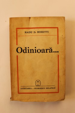 Radu D. Rosetti - Odinioara... (editie interbelica)