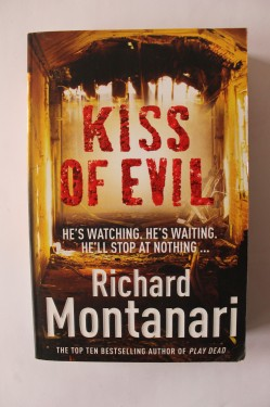 Richard Montanari - Kiss of evil