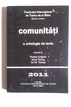 Rodica Grigore, Anca Tomus, Ion M. Tomus - Comunitati. O antologie de texte