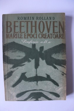 Romain Rolland - Beethoven. Simfonia a IX-a