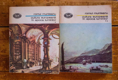 Romul Munteanu - Cultura europeana in Epoca Luminilor (2 vol.)
