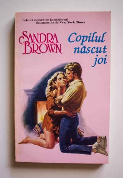 Sandra Brown - Copilul nascut joi