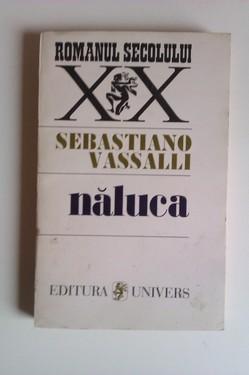 Sebastiano Vassalli - Naluca